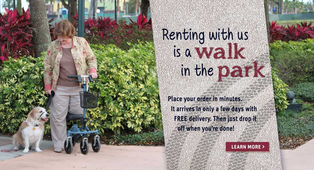 Renting a Knee Walker is like a stroll in the park