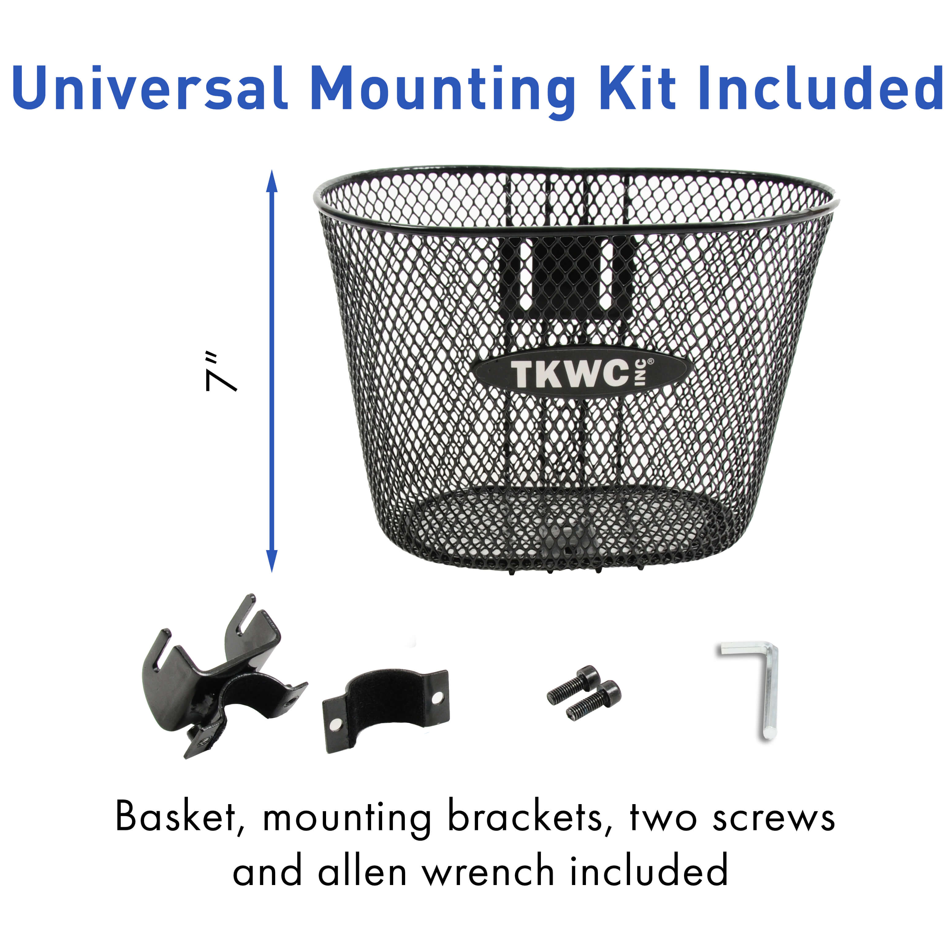 universal mounting kit included